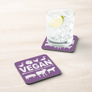VEGAN because they're worth it (wht) Coaster
