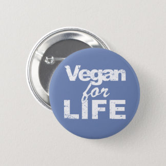 Vegan for LIFE (wht) 6 Cm Round Badge