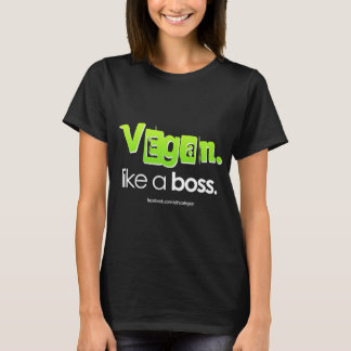 Vegan. Like A Boss. T-Shirt