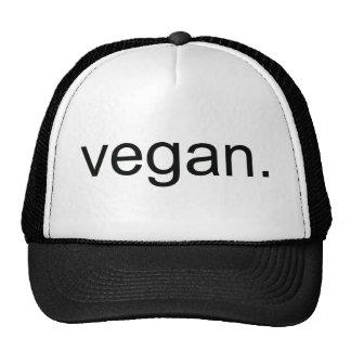 Vegan.  Period! Cap