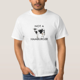 Vegan Shirt NOT A HAMBURGER Beef Cow Tee