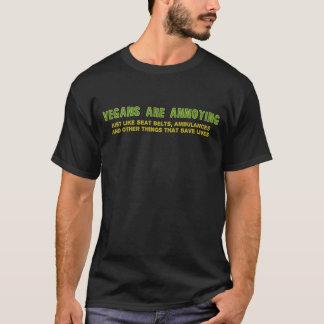 Vegans Are Annoying T-Shirt