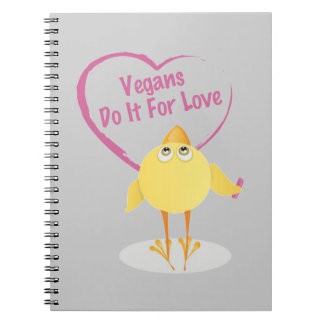 Vegans Do It For Love Notebooks