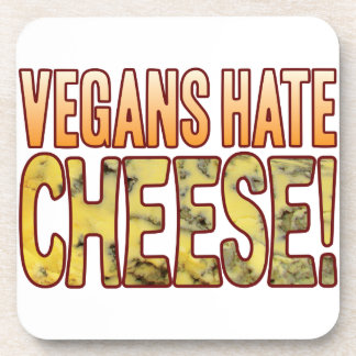 Vegans Hate Blue Cheese Beverage Coaster