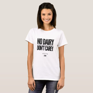 VeganZEN | No Dairy Don't Carey T-Shirt