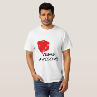 Vegas, Awesome!/ dice T-shirt