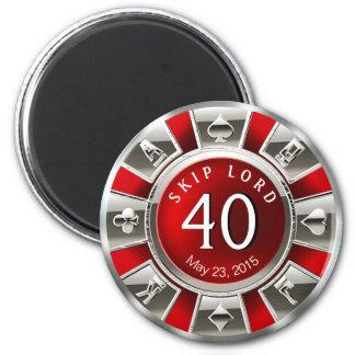 Vegas Casino Chip 40th Birthday | red silver 6 Cm Round Magnet