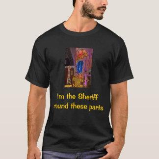 Vegas Vic, I'm the Sheriffaround these parts T-Shirt