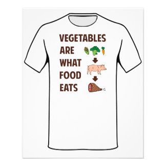 Vegetables Are What Food Eats 11.5 Cm X 14 Cm Flyer