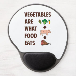 Vegetables Are What Food Eats Gel Mouse Pad