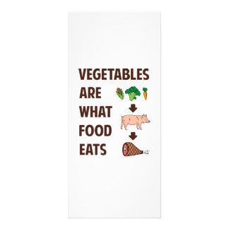 Vegetables Are What Food Eats Rack Card