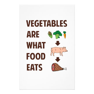 Vegetables Are What Food Eats Stationery