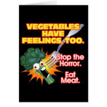Vegetables have feelings, too.