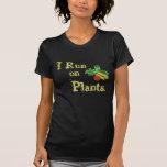 Vegetarian for Life - I Run on Plants Shirt