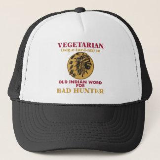 Vegetarian Old Indian Word for Bad Hunter Trucker Hat