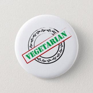 Vegetarian Stamped 6 Cm Round Badge