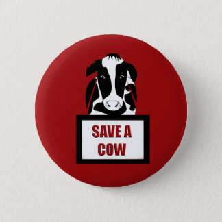 Vegetarian Vegan Save a Cow 6 Cm Round Badge