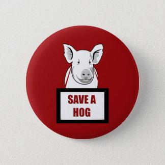 Vegetarian Vegan Save a Hog 6 Cm Round Badge