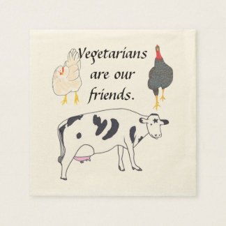 Vegetarians are our friends Thanksgiving Napkins Paper Napkins