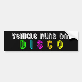 Vehicle Runs on DISCO Bumper Sticker