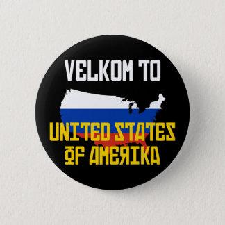Velkom to Amerika 6 Cm Round Badge