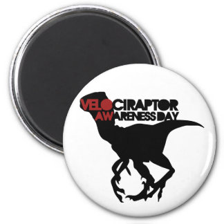 Velociraptor Awareness Day 6 Cm Round Magnet