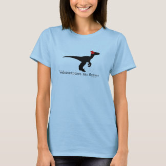 Velociraptors like flowers T-Shirt