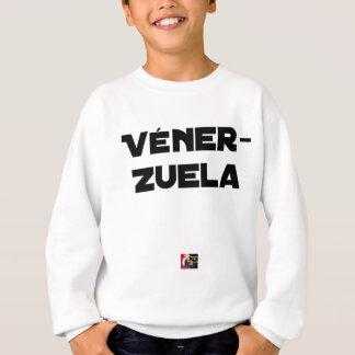 VÉNER-ZUELA - Word games - François City Sweatshirt
