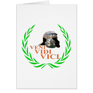 Veni Vidi Vici Greeting Card