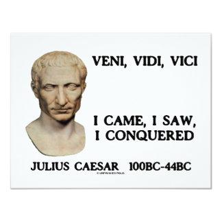 """Veni, Vidi, Vici - I Came, I Saw, I Conquered 4.25"""" X 5.5"""" Invitation Card"""