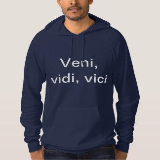 Veni, vidi, vici sweatshirts