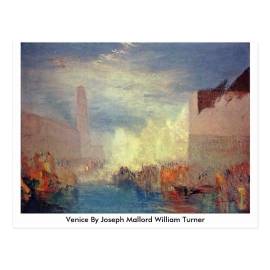 Venice By Joseph Mallord William Turner Postcard