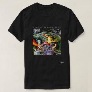 Verbal Terrorist IV T T-Shirt