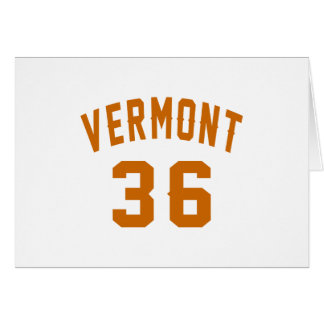 Vermont 36 Birthday Designs Card