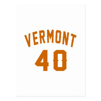 Vermont 40 Birthday Designs Postcard