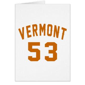 Vermont 53 Birthday Designs Card