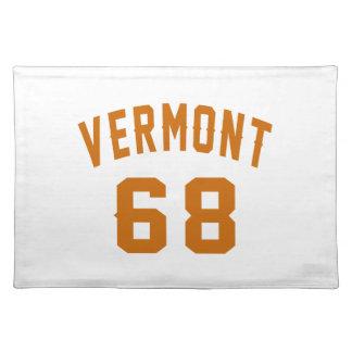 Vermont 68 Birthday Designs Placemat