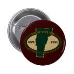 Vermont Est 1791 Pinback Button