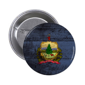 Vermont State Flag on Old Wood Grain Pinback Button