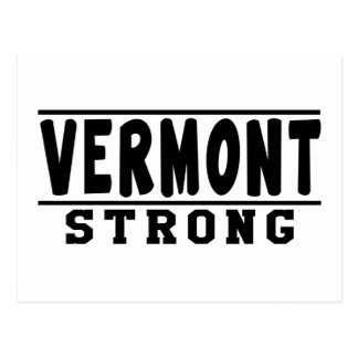 Vermont  Strong Designs Postcard