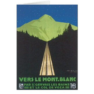 Vers Le Mont. Blanc Vintage Travel Poster Greeting Card