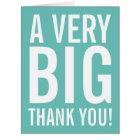 Very Big Thank You Big Greeting Card