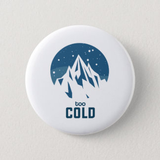 Very Cold Mountain With Snow Button