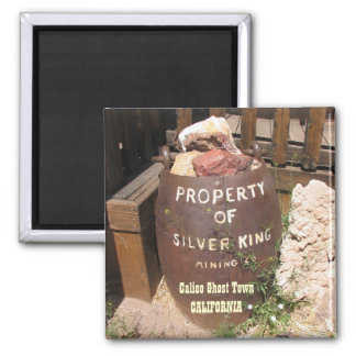 Very Cool Calico Ghost Town Magnet! Square Magnet