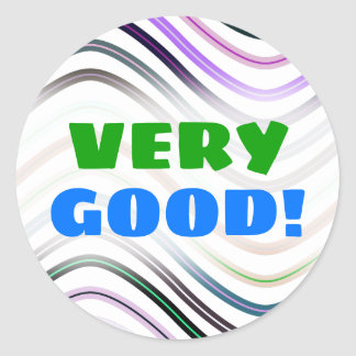 """""""VERY GOOD!"""" + Colorful Wavy Lines Pattern Sticker"""