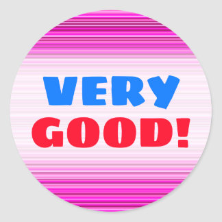 VERY GOOD!; Magenta and Pink Stripes/Lines Pattern Classic Round Sticker