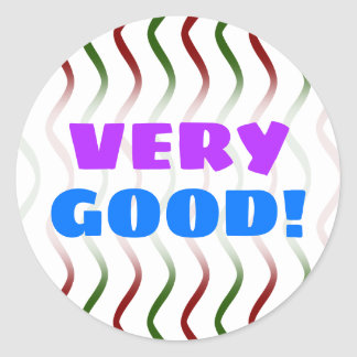 """""""VERY GOOD!"""" + Red & Green Wavy Lines Pattern Classic Round Sticker"""