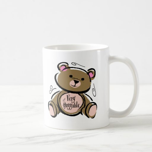 Very Huggable Teddy Bear Coffee Mugs