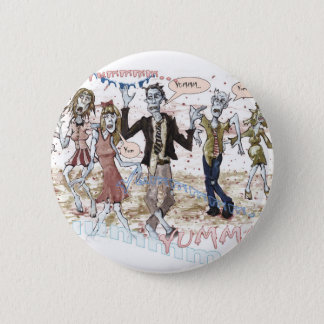 Very Hungry Zombies 6 Cm Round Badge