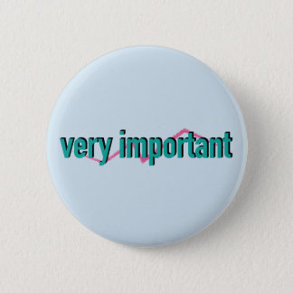 very important button